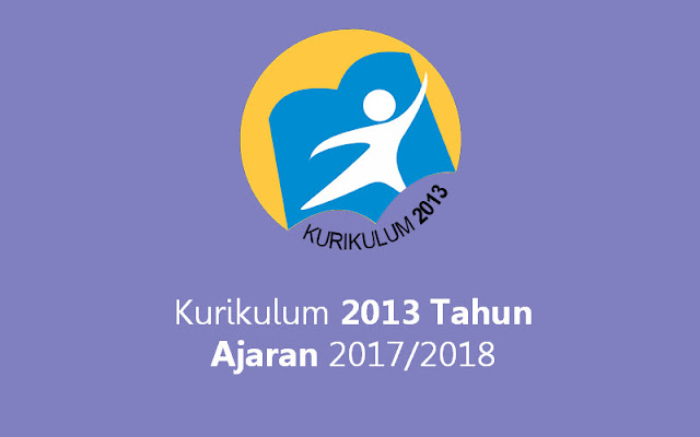 Kurikulum 2013 Tahun Ajaran 2017/2018