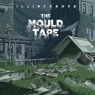 Illinformed – The Mould Tape (2015) [WEB] [FLAC]