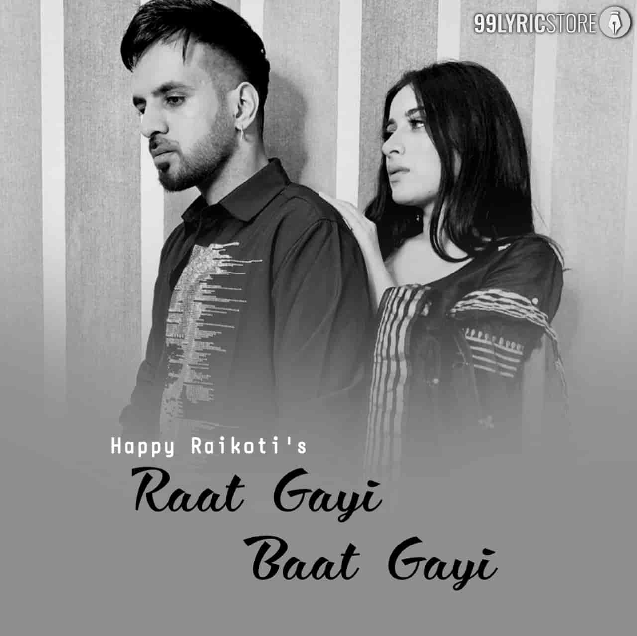 Raat Gayi Baat Gayi Song Image By Happy Raikoti