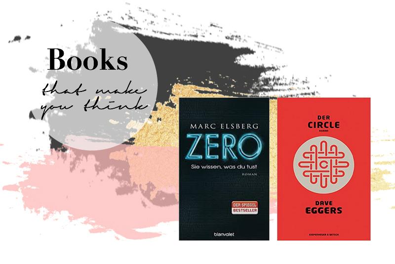 Zero und The Circle - beeindruckende Bücher