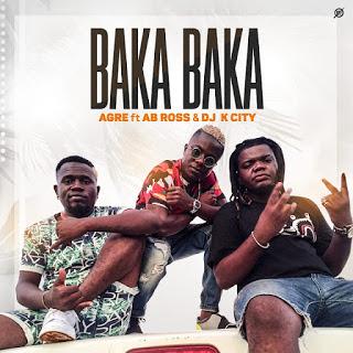 Agre G Feat. Ab Ross & Dj K City - Baka Baka (Afro Beat) 2020