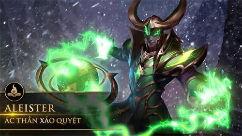 Tướng Aleister có bộ phép thuật và khả năng kiểm soát và điều hành kẻ địch rất tốt