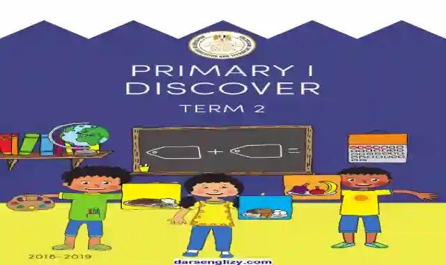 تحميل كتاب المدرسة ديسكفر Discover للصف الاول الابتدائى الترم التانى 2021