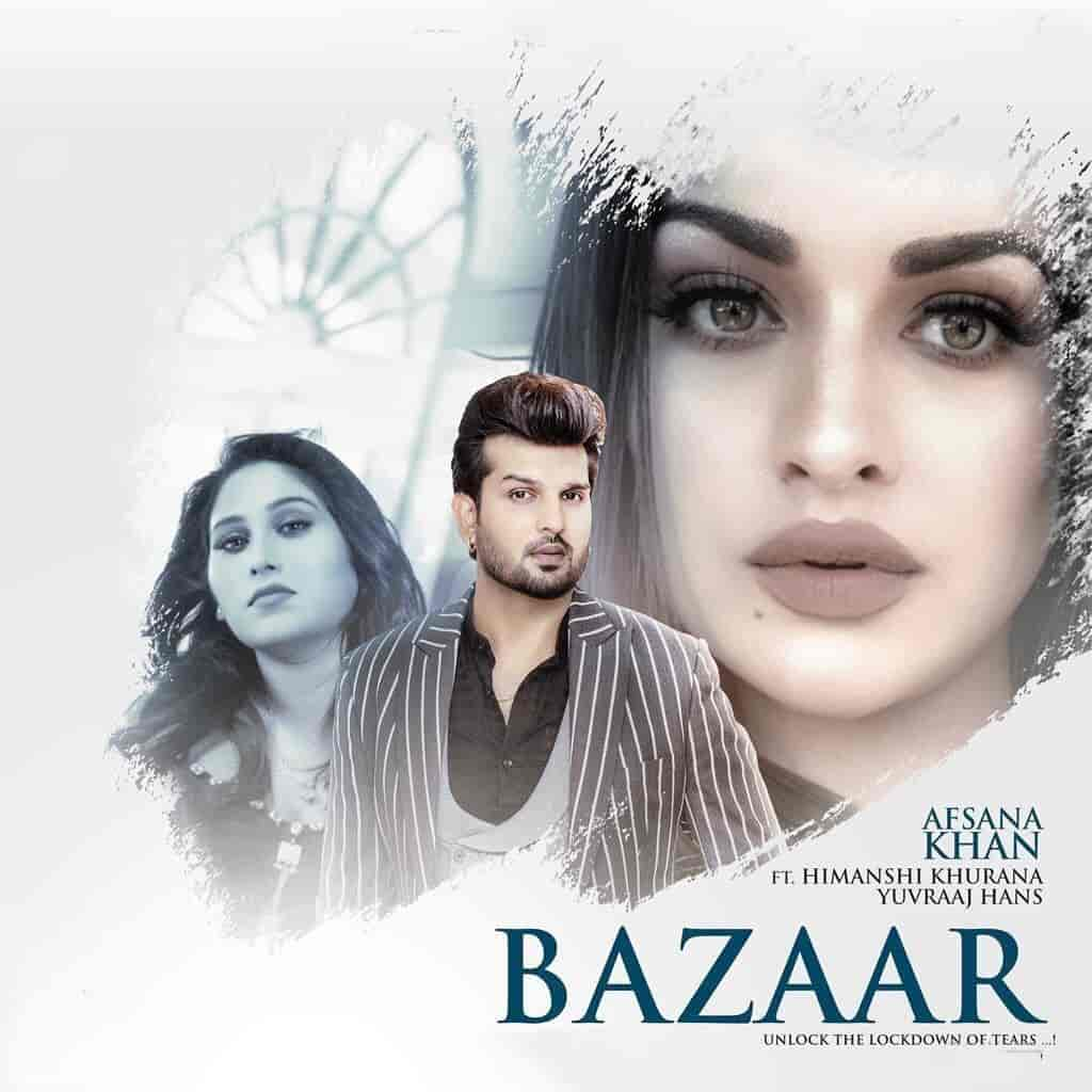 Bazaar Sad Punjabi Song Image Features Himanshi Khurana and Yuvraj Hans