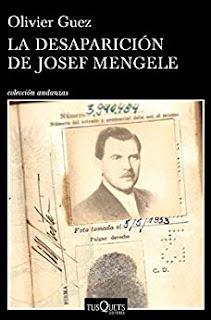 La desaparicion de Josef Mengel- Olivier Guez