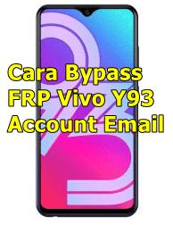 Cara Bypass FRP Vivo Y93