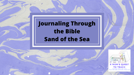 Text: Journaling Through the Bible: Sand of the Sea
