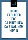 ICAI excluded topics from CA Inter & Final (New Scheme) Syllabus for Nov 19 Exams