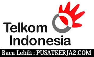 Loker BUMN SMA SMK D3 S1 Telkom Indonesia Februari 2020