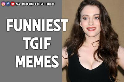Tgif meme & Happy Friday meme, TGIF Quotes