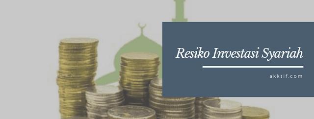 3 Risiko Investasi Syariah yang Perlu Anda Ketahui