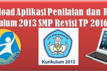 Download Aplikasi Penilaian dan Raport Kurikulum 2013 SMP Revisi TP 2016/2017