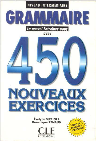 le nouvel entraînez vous grammaire 450  nouveaux exercices