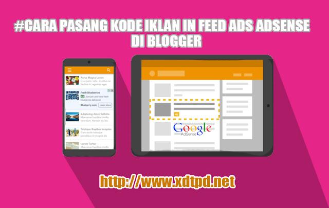 Cara Pasang Iklan In-Feed Ads Google Adsense di Blog