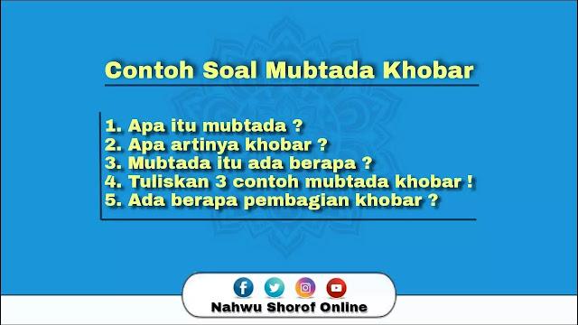 Contoh Soal Mubtada Khobar