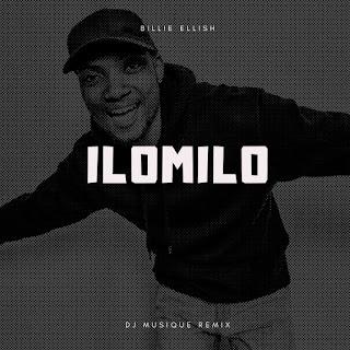 Billie Ellish - Ilomilo (Dj Musique Remix)