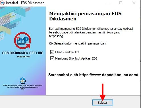 Aplikasi EDS Dikdasmen/PMP Offline Versi 2019.11 telah berhasil diinstall, silakan klik Selesai
