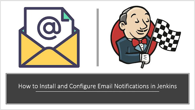 How to Install and Configure Email Notifications in Jenkins