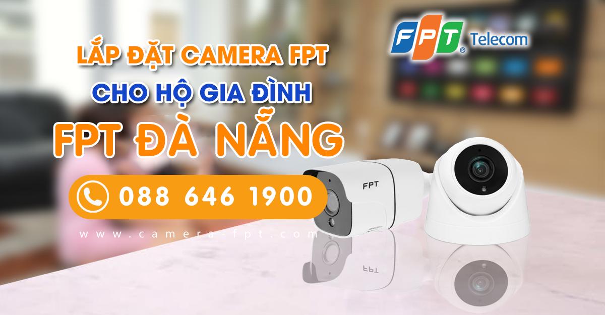 Tổng đài đăng ký lắp Camera FPT tại Đà Nẵng