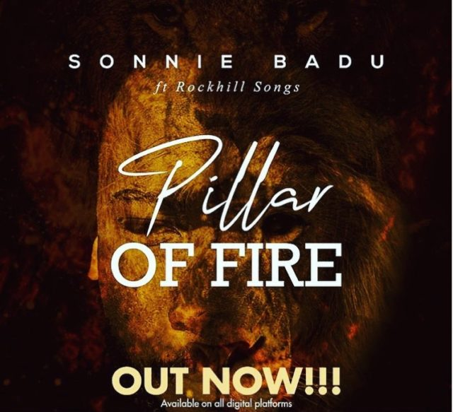 Sonnie Badu – Pillar Of Fire Ft. RockHill Songs And Lyrics
