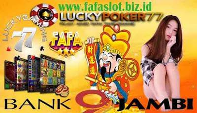 Fafaslot 117 Daftar Bank Jambi 24 Jam