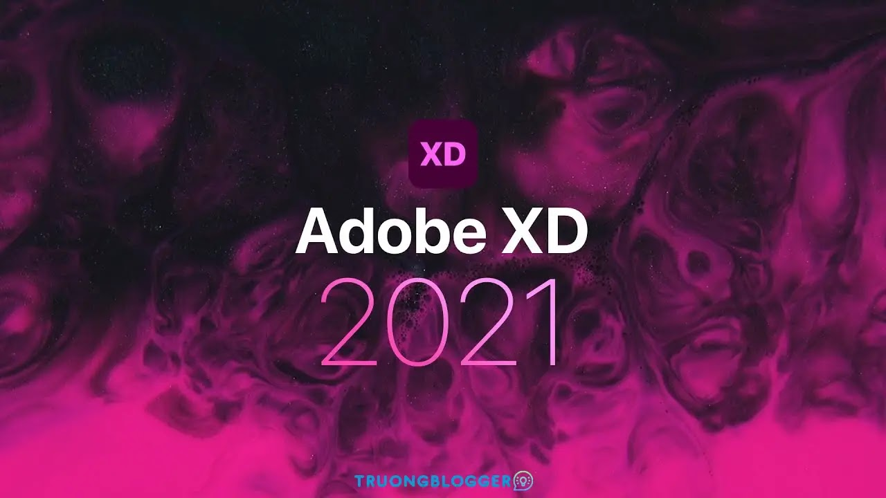 Tải về Adobe XD 2021 - Hướng dẫn cài đặt chi tiết