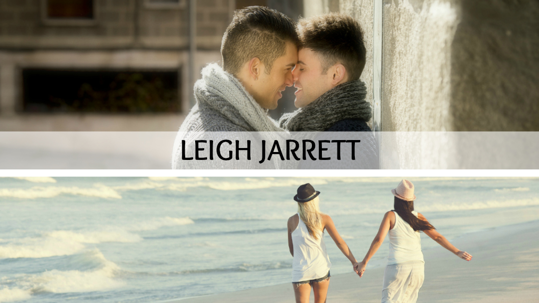 Leigh Jarrett | Author of LGBTQ+ Romantic Fiction