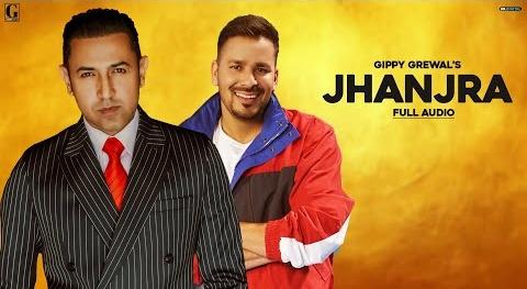 Jhanjra Song Lyrics- Gippy Grewal | Punjabi song lyrics