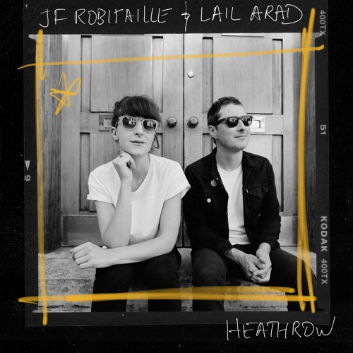 "JF Robitaille & Lail Arad Unveil New Single ""Heathrow"""