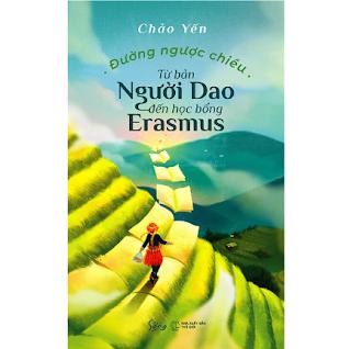 Đường Ngược Chiều - Từ Bản Người Dao Đến Học Bổng Erasmus ebook PDF EPUB AWZ3 PRC MOBI