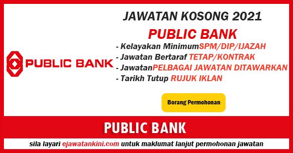 jawatan kosong 2021 public bank