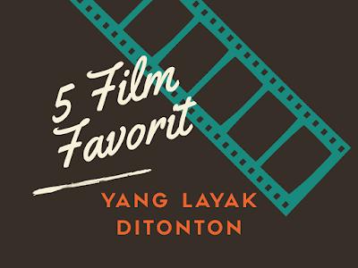 5 Film Favorit Ini Bisa Untuk Edukasi