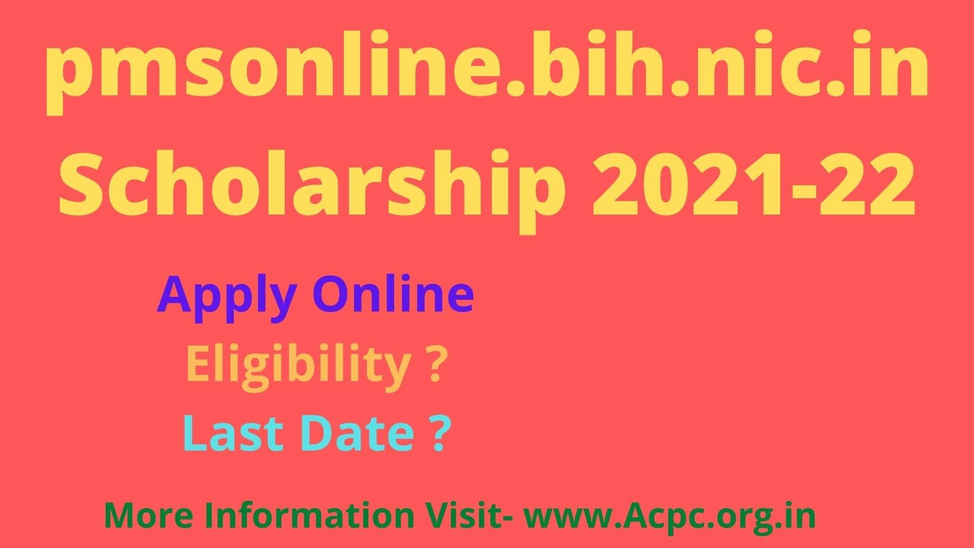 pmsonline.bih.nic.in Scholarship 2021-22 Bihar Post Matric Apply Online