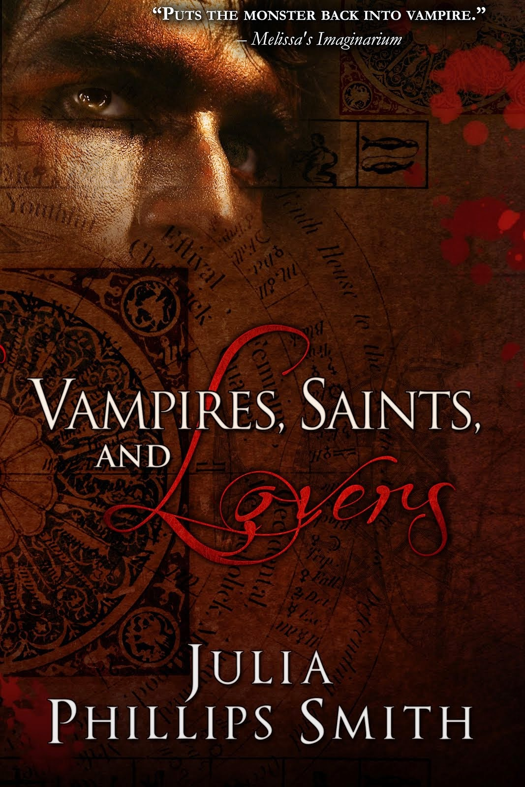 Vampires, Saints and Lovers