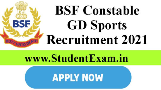 BSF Constable GD Sports Recruitment 2021 Online Form