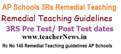 Remedial Teaching Teachers Hand Books, Students Work books for Primary UP High Schools, 3Rs Remedial Teaching Programme Guidelines, Schedule 2017
