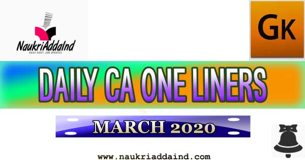 Weekly Current Affairs One Liner 2020 March 18 – March 22