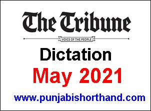 English Tribune Dictation & Outlines May 2021