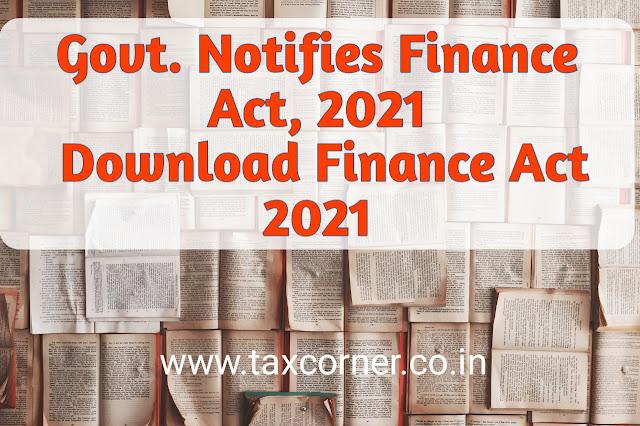govt-notifies-finance-act-2021-download-finance-act-2021