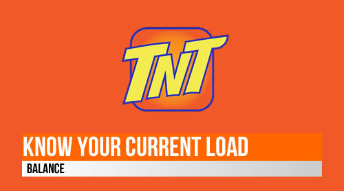 How to know your current load balance TNT