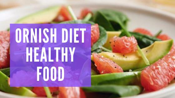 Ornish Diet Nutrition