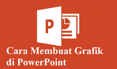 Cara Membuat Grafik di PowerPoint