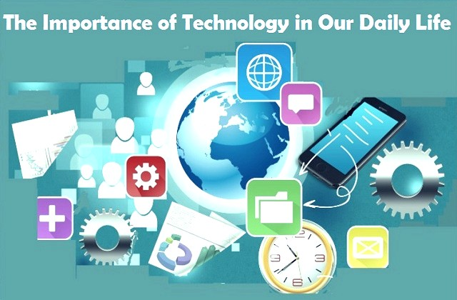 Importance of technology in our life