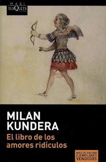 El libro de los amores ridículos Milan Kundera