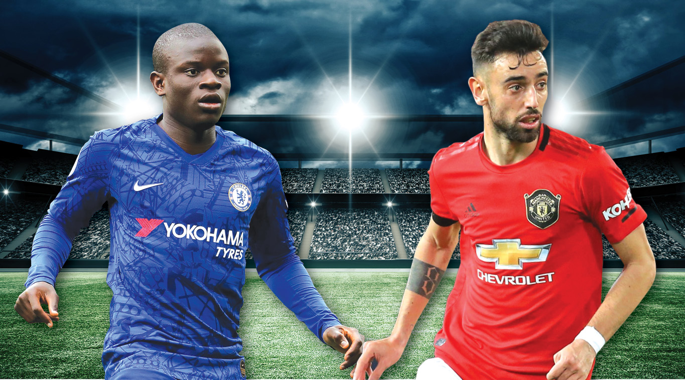 N'Golo Kante and Bruno Fernandes