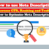 How to write Meta Description in Blogger to increase traffic
