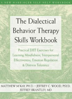 The Dialectical Behavior Therapy Skills Workbook for Anxiety pdf book