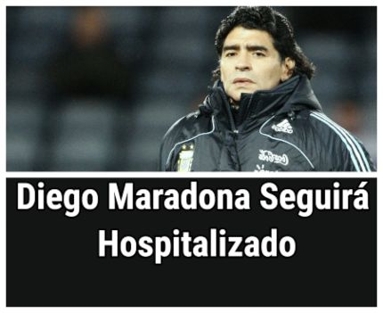 Diego Maradona recibirá tratamiento tras cirugía cerebral