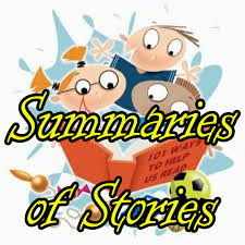 Story summaries