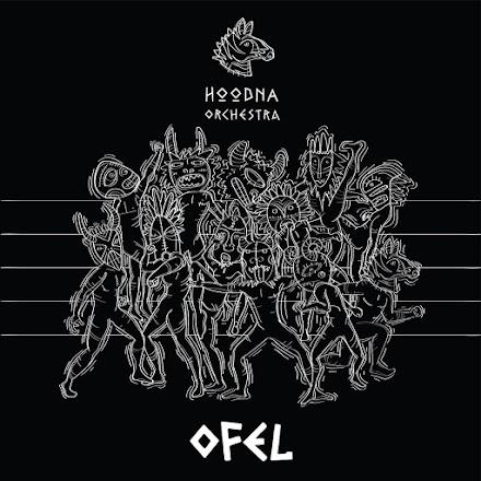 OFEL von Hoodna Orchestra | Grooviger Sound von Afrobeat bis Funk aus Tel Aviv - Plattentipp